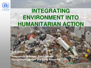 INTEGRATING ENVIRONMENT INTO HUMANITARIAN ACTION