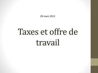 Taxes et offre de travail