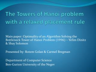The Towers of Hanoi problem with a relaxed placement  rule