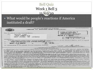 Bell Quiz  Week  1 Bell  3 11/05/10