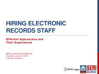 Hiring Electronic Records Staff