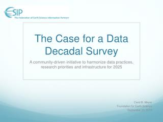 The Case for a Data Decadal Survey