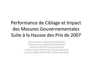 Performance de Ciblage et Impact des Mesures Gouvernementales Suite à la Hausse des Prix de 2007