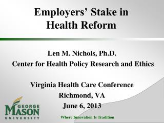 Employers' Stake in  Health Reform