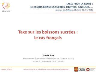Taxe sur les boissons sucrées :  le cas français
