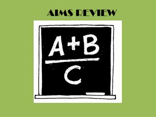 AIMS REVIEW