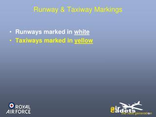 Runway & Taxiway Markings