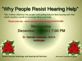 """""""Why People Resist Hearing Help"""""""