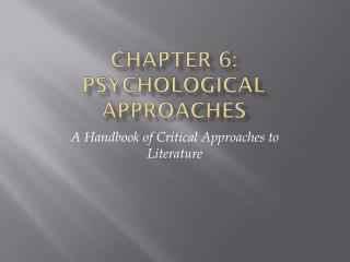 Chapter 6: Psychological Approaches
