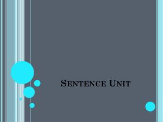Sentence Unit
