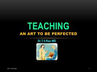 Teaching , Art of Teaching