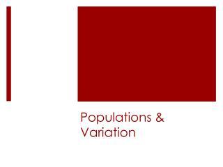 Populations & Variation