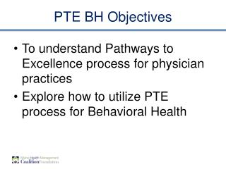 PTE BH Objectives