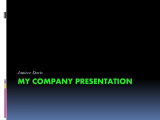 My company presentation