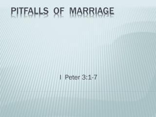 PITFALLS  OF  MARRIAGE