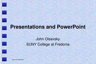 Presentations and PowerPoint