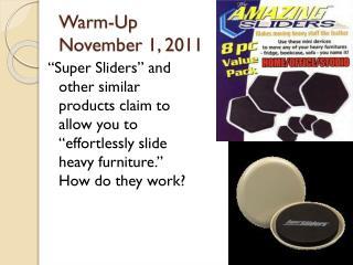 Warm-Up November 1, 2011