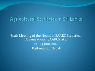 Agricultural Statistics in Sri Lanka