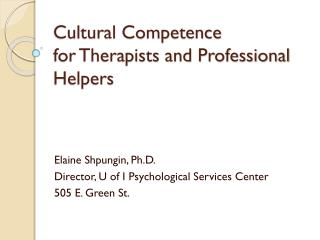Cultural Competence for Therapists and Professional Helpers