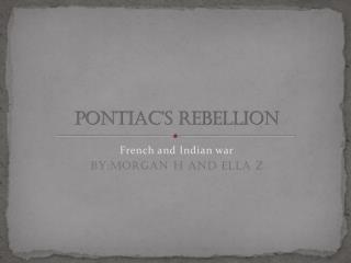 PONTIAC�S rebellion