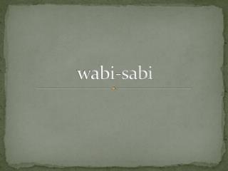 w abi-sabi