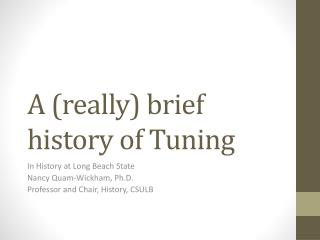 A (really) brief history of Tuning