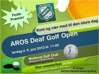 AROS  Deaf  Golf Open lørdag d. 9. juni 2012 kl. 11:00
