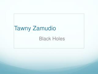 Tawny  Zamudio