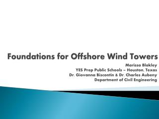 Foundations for Offshore Wind Towers