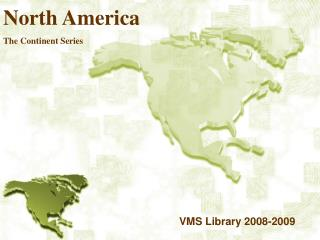 North America The Continent Series