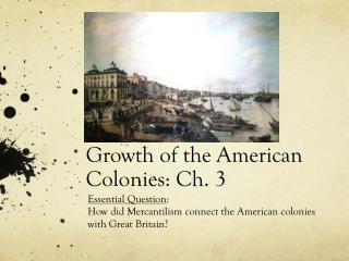 Growth of the American Colonies: Ch. 3