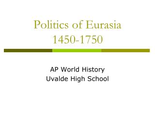 Politics of Eurasia 1450-1750