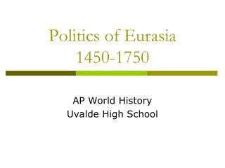 Politics of Eurasia 1450-1750