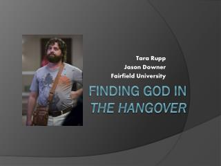 Finding God in  The Hangover