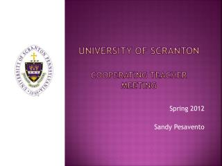 University of Scranton  Cooperating Teacher Meeting