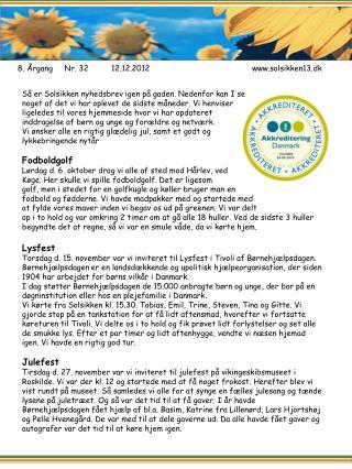 8. ÅrgangNr.  32 12 .12.2012 www.solsikken13.dk