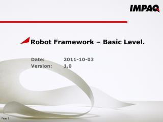 Robot  Framework –  Basic Level.