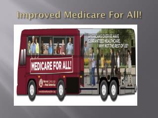Improved Medicare For All!
