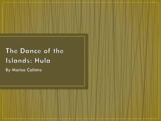 The Dance of the Islands: Hula