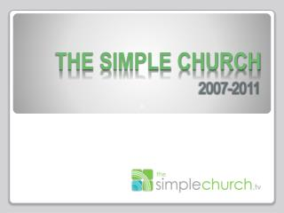 THE SIMPLE CHURCH