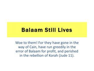 Balaam Still Lives