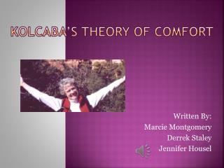 Kolcaba's Theory of Comfort