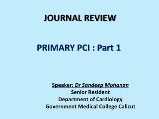 PRIMARY PCI : Part 1
