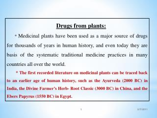 Drugs from plants :