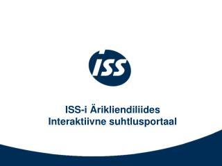ISS-i Ärikliendiliides Interaktiivne suhtlusportaal