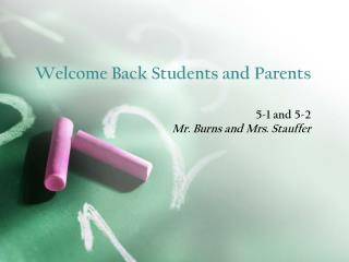 Welcome Back Students and Parents