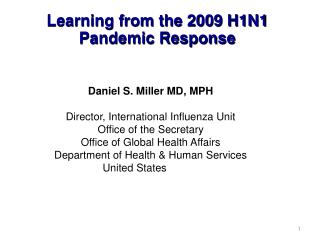 Learning from the 2009 H1N1 Pandemic Response