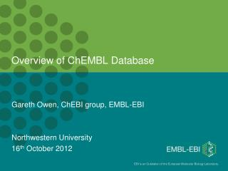Overview of  ChEMBL  Database