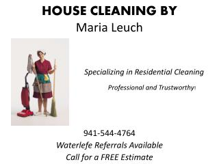HOUSE CLEANING BY  Maria  Leuch