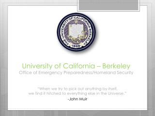 University of California – Berkeley Office of Emergency Preparedness/Homeland Security